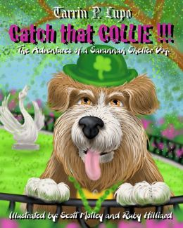 Catch That Collie!!!: Animal care and pets Children's eBooks Dogs