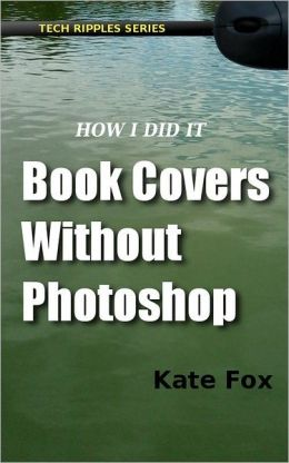 Book Covers Without Photoshop