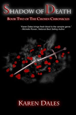 Shadow of Death: Book Two of The Chosen Chronicles