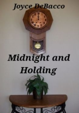 Midnight and Holding
