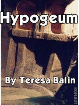 Hypogeum: Strange Encounters