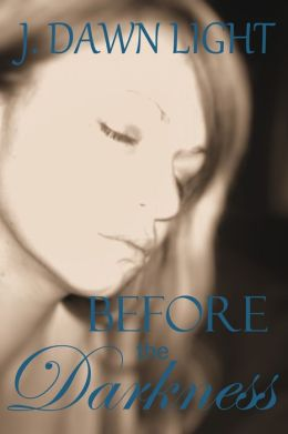 Before the Darkness (Darkness Shorts Book 1)
