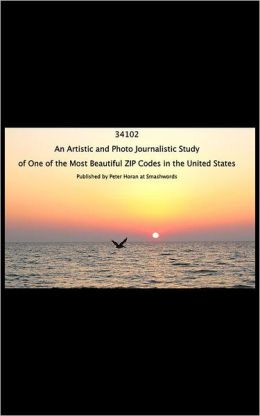 34102: An Artistic and Photo Journalistic Study of One of the Most Beautiful ZIP Codes in The United States