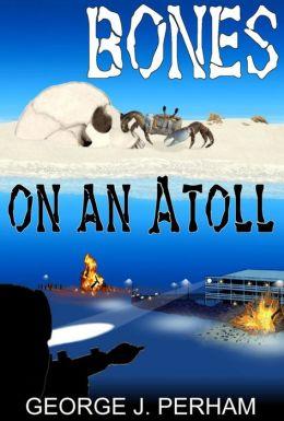 Bones on an Atoll