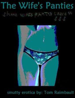 The Wife's Panties