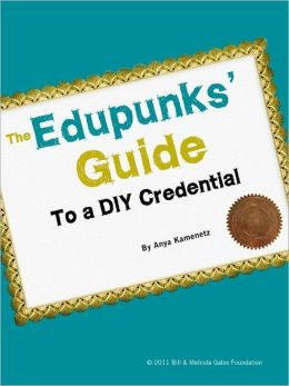 The Edupunks' Guide to a DIY Credential