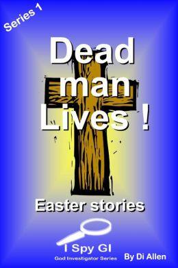 Dead Man Lives!