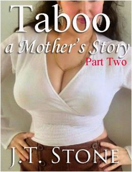 Taboo: A Mother's Story - Part II