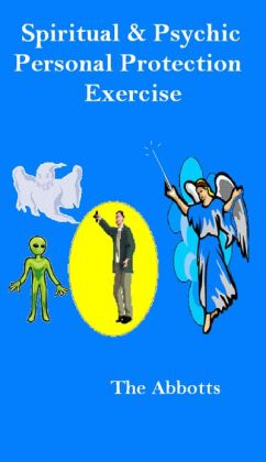 Spiritual & Psychic Personal Protection Exercise