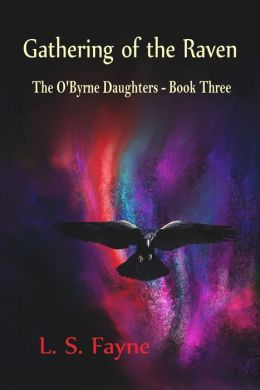 Gathering of the Raven (The O'Byrne Daughters - Book Three)