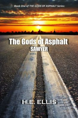The Gods of Asphalt: Book One