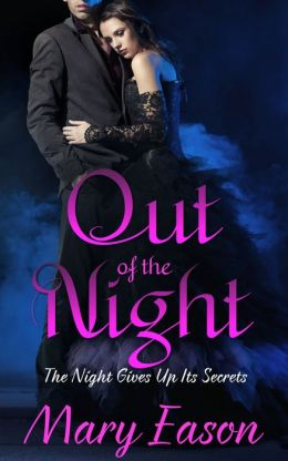 Out Of The Night: Book One Of The Night Gives Up Its Secrets YA Trilogy