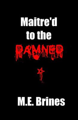 Maitre'd to the Damned