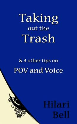 Taking out the Trash & 4 other tips on POV and Voice