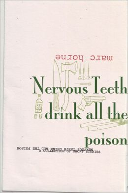 Nervous Teeth Drink All The Poison