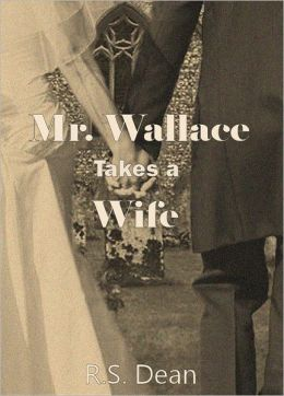 Mr. Wallace Takes a Wife