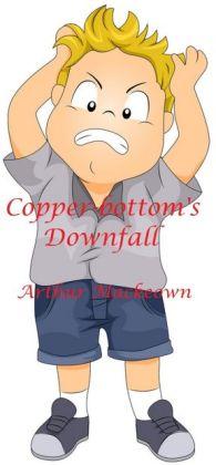 Copper-bottom's Downfall
