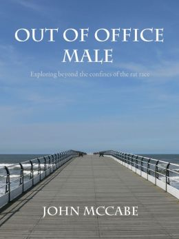 Out Of Office Male: Exploring beyond the confines of the rat race