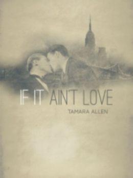 If It Ain't Love