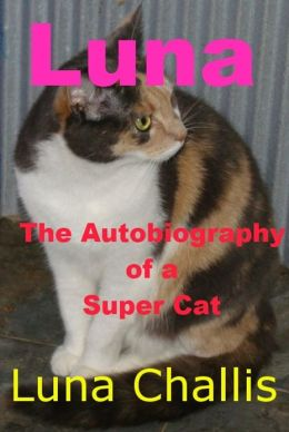 Luna the Autobiography of a Super Cat