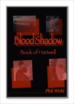Blood Shadow: Book of Hartwell