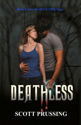 Deathless (Blue Fire Saga #2)