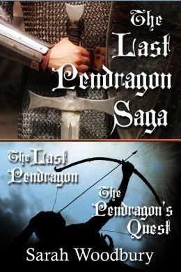 The Last Pendragon Saga: The Last Pendragon/The Pendragon's Quest