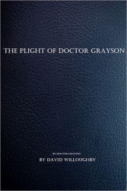 The Plight of Dr. Grayson