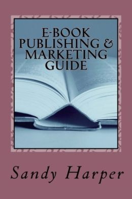 EBook Publishing and Marketing Guide