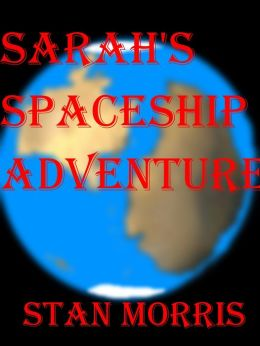 Sarah's Spaceship Adventure