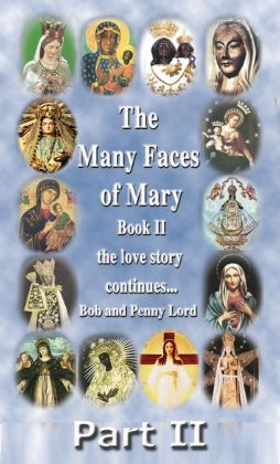 The Many Faces of Mary Book II Part II