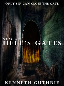Hell's Gates (Sin Fantasy Thriller Series #1)