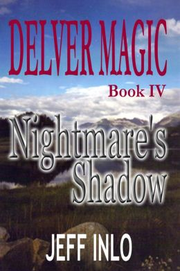 Delver Magic Book IV: Nightmare's Shadow