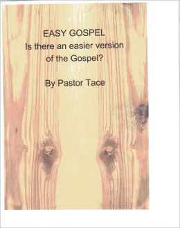 The Gospel; is there an easier version?