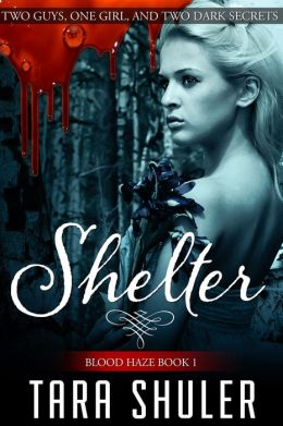 Shelter (Blood Haze: Book One)