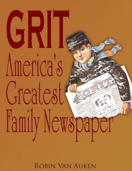 Grit: America's Greatest Family Newspaper