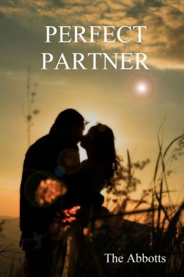 Perfect Partner: A Spiritual Approach to Love