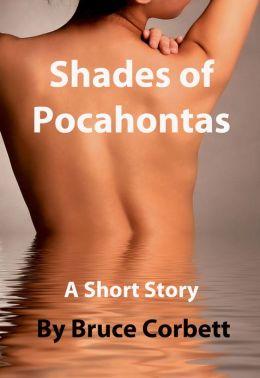 Shades of Pocahontas.