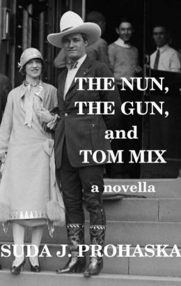 The Nun, the Gun, and Tom Mix