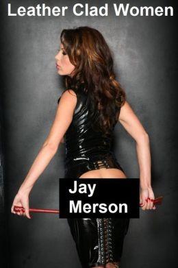 Leather Clad Women (Fem-Dom BDSM erotica)