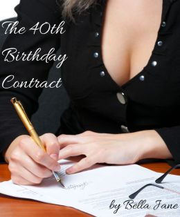 The 40th Birthday Contract