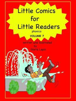 Little Comics for Little Readers: Volume 7