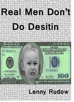 Real Men Don't Do Desitin