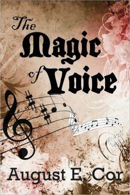 The Magic of Voice