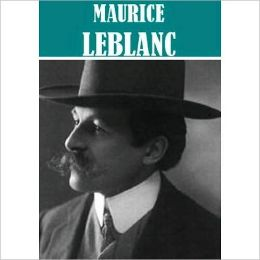 Works of Maurice Leblanc (9 books)