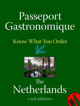 Passeport Gastronomique: The Netherlands