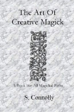 The Art of Creative Magick