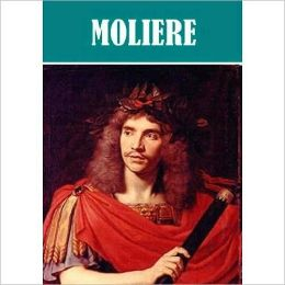 The Essential Moliere Collection (21 works)