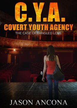 C.Y.A. : Covert Youth Agency, The Case of Tangled Love