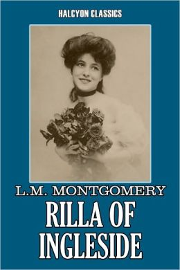 Rilla of Ingleside by L. M. Montgomery [Anne of Green Gables #6]